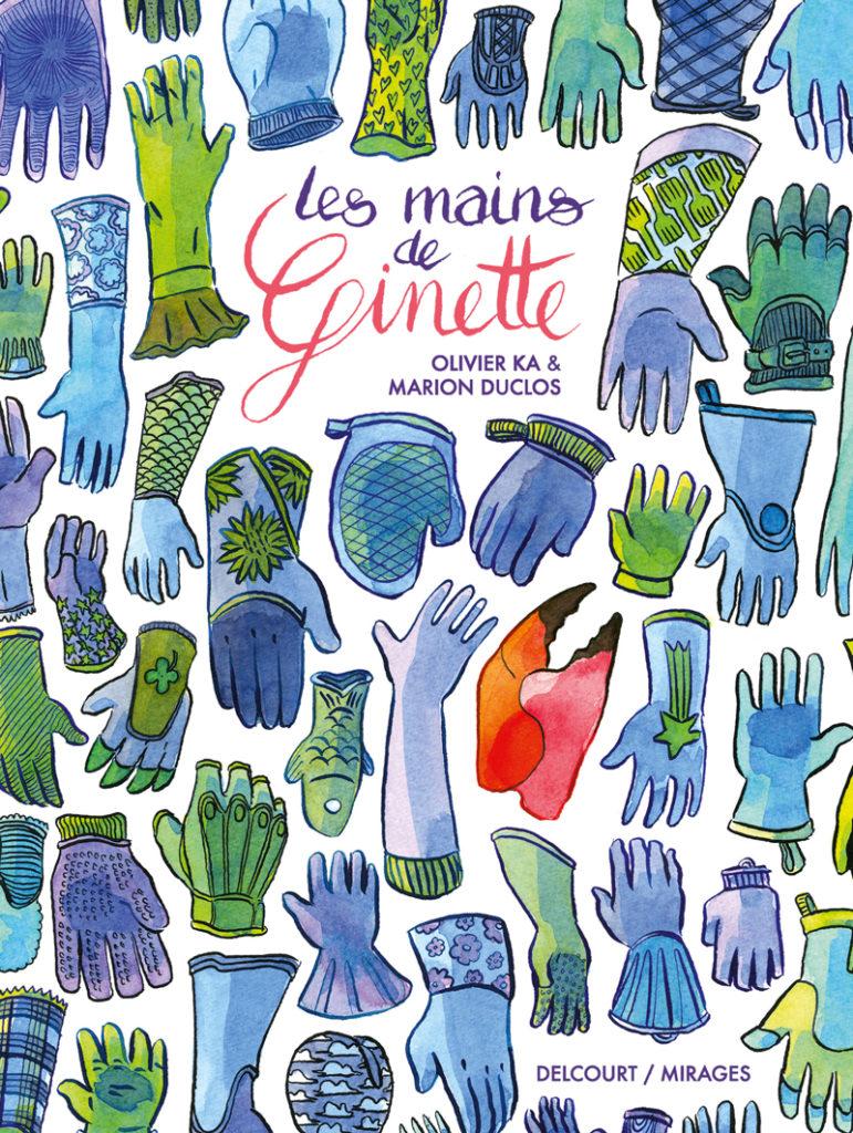 « Les mains de Ginette », une chorégraphie de la jalousie