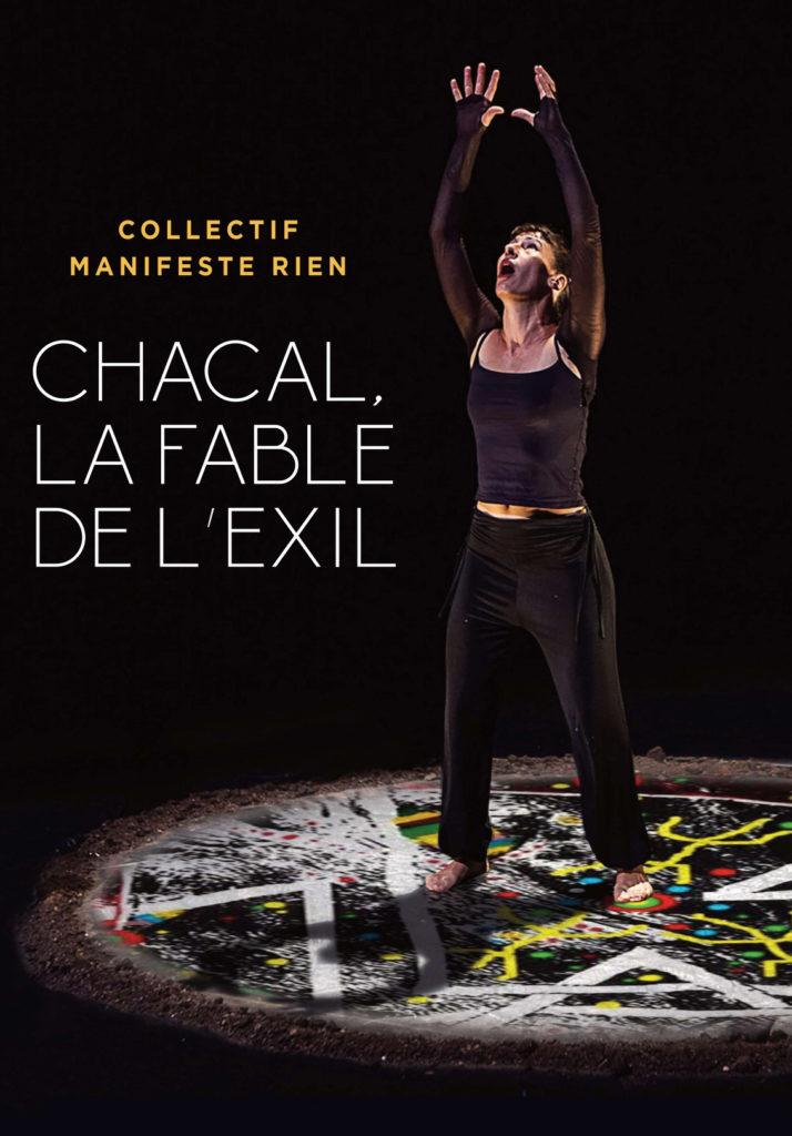 CHACAL, LA FABLE DE L'EXIL