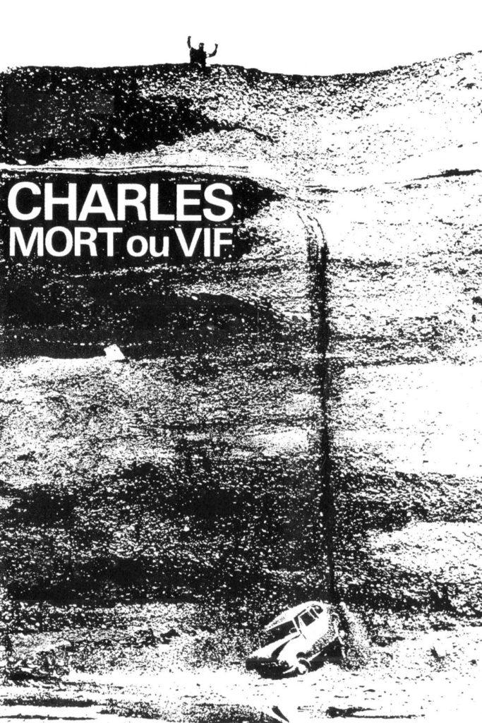 Charles mort ou vif d'Alain Tanner, l'étrange voyage d'un homme sans qualité