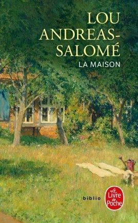 «La Maison», de Lou Andreas-Salomé : une illustration de la «question féminine»