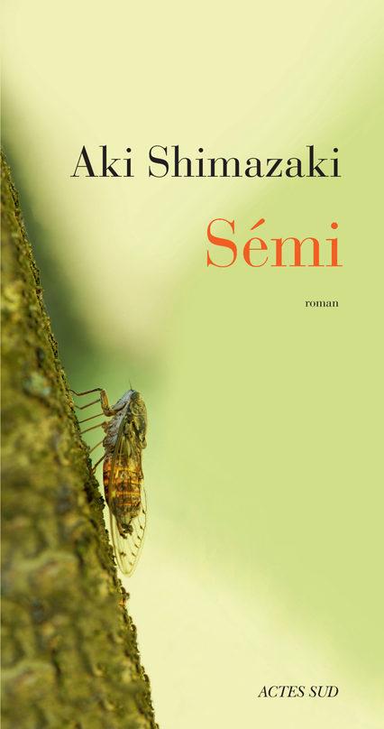 Aki Shimazaki : Sémi, Ou la tendresse comme remède à la maladie d'Alzheimer