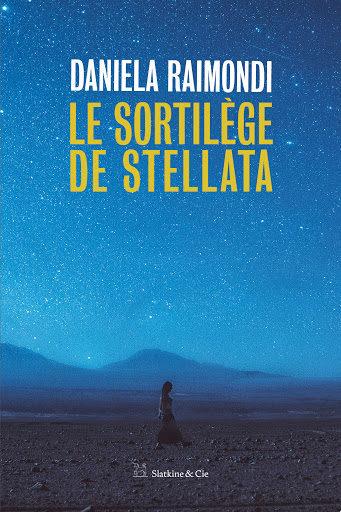 «Le Sortilège de Stellata», une histoire de l'Italie parDaniela Raimondi