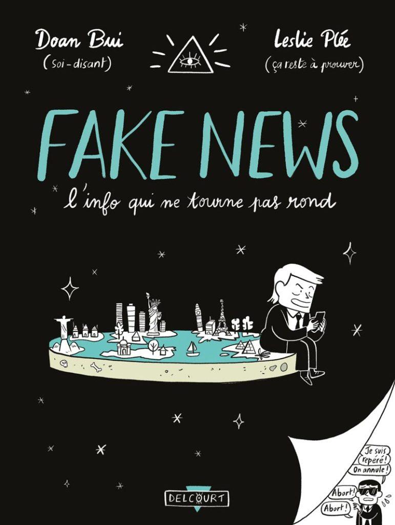 Fake news, la vérité est ailleurs (ou peut-être plus loin)