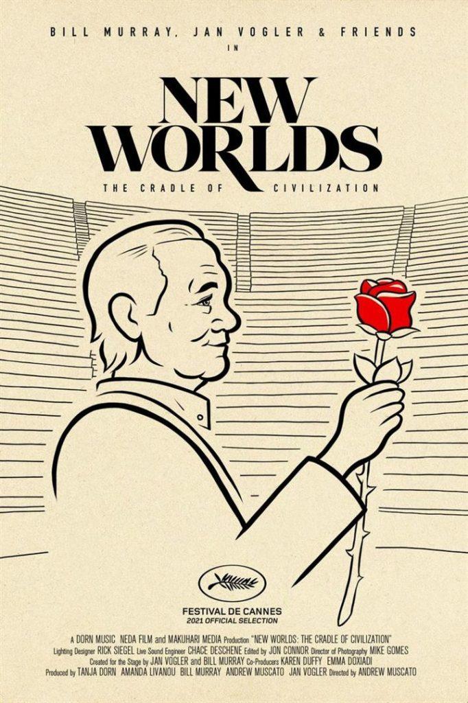 [Cannes 2021, Hors Compétition] New worlds – The cradle of civilization, documentaire au ton léger sur la tournée d'un spectacle avec Bill Murray