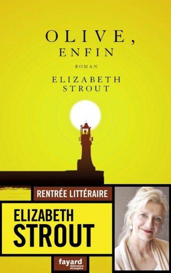 « Olive, enfin » d'Elizabeth Strout : A la merveille
