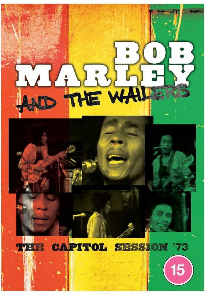 Bob Marley and the Wailers – The Capitol session '73 : un document rare sur les débuts des Wailers.