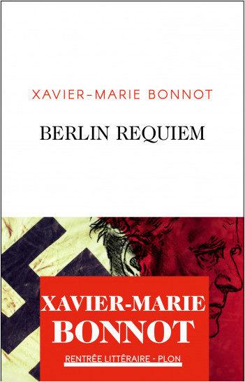 «Berlin Requiem» : Dans les pas de Wilhem Furtwängler, par Xavier-Marie Bonnot