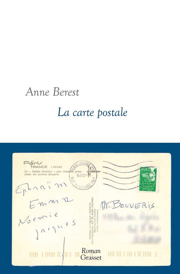 «La Carte postale», un roman d'enquête familiale puissant par Anne Berest