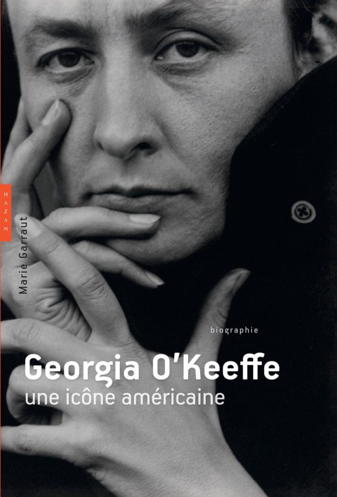 Une excellente biographie de Georgia O'Keeffe par Marie Garraut
