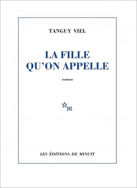 « La Fille qu'on appelle » de Tanguy Viel : Les hommes, ces porcs