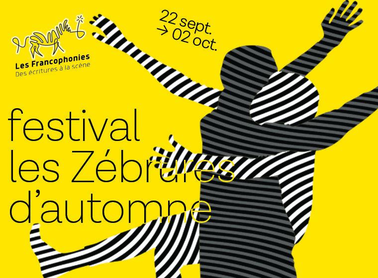 Gagnez 2 pass pour l'ensemble des spectacles des Zébrures d'automne 2021 !