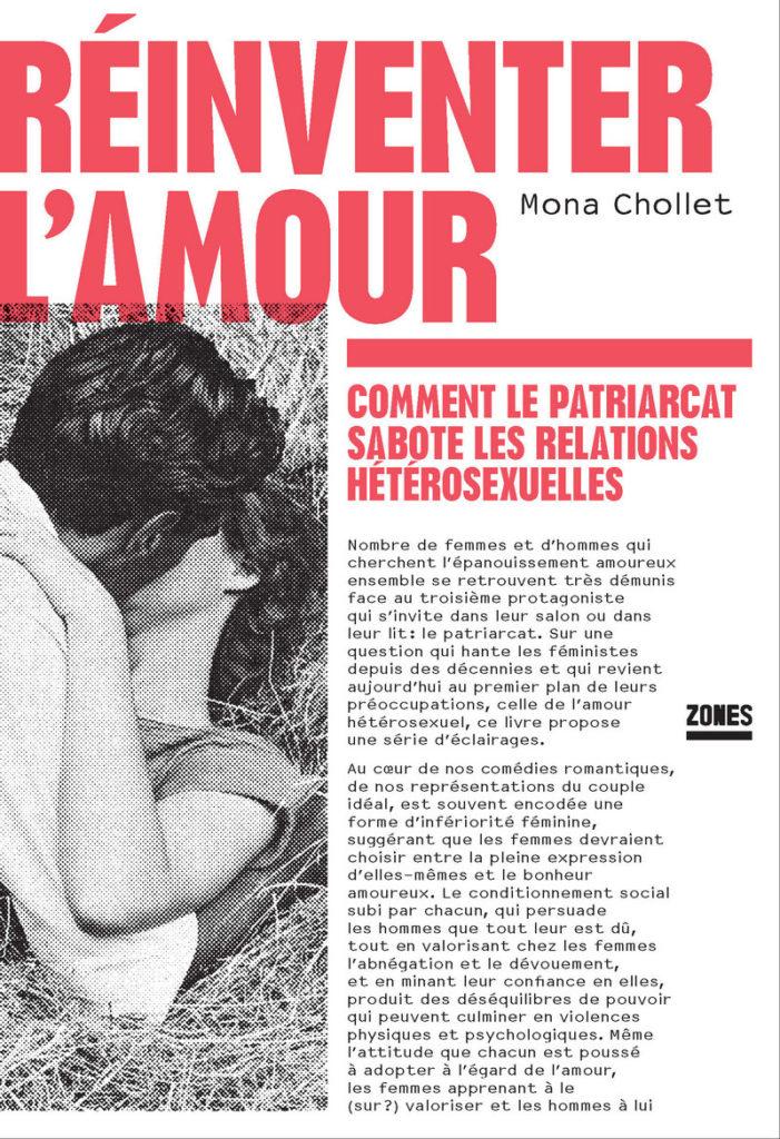 « Réinventer l'amour » de Mona Chollet : Le droit d'aimer
