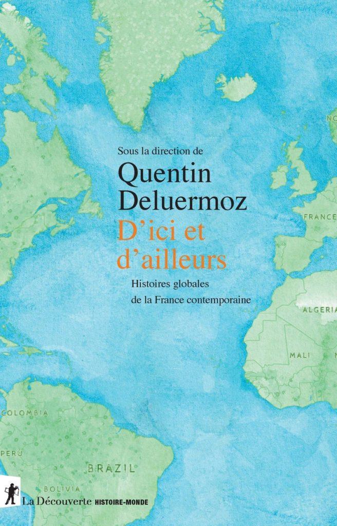 «D'Ici et d'ailleurs» : un décentrement érudit de l'Histoire de France