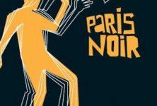 Le Festival Paris Noir: jusqu'au bout de la nuit