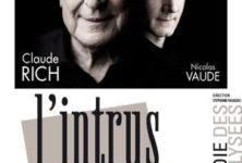 L'intrus avec Claude Rich, à la Comédie des Champs Elysées