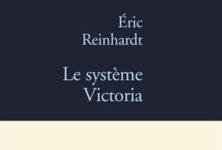 Le Système Victoria d'Eric Reinhardt, l'obscure mécanique du désir