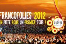Festival: les Francofolies de la Rochelle 2012