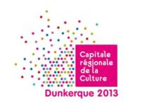 Dunkerque, Capitale Régionale de la Culture 2013