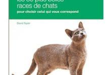 Les 80 plus belles races de chats de David Taylor