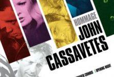Un été sous l'influence de Cassavetes : rétrospective-hommage