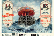 Le Carrousel des Mondes Marins de Nantes  – ou la ville qui avait le vent en poupe