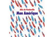 Mon Amérique d'Alice de Poncheville