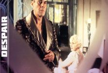Gagnez 5 DVD de Despair de Fassbinder