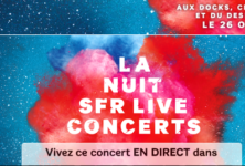 La nuit SFR Live Concerts, ça déménage !