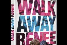 Walk Away Renée de Jonathan Caoutte sort en Dvd