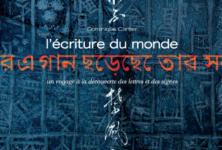 L'écriture du monde de Dominique Cartier, un voyage à la découverte des lettres et des signes
