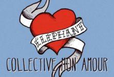 Collective mon amour, le single sympa qui annonce (enfin) le premier album d'Elephant