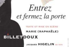 Entrez et Fermez la porte, Jacques Higelin prête sa voix à Marie Billetdoux à l'Essaïon