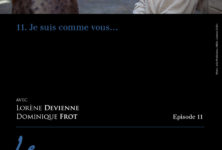 11e épisode de la web série de Steve Catieau «Le prolongement de moi»