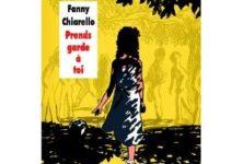 Prends garde à toi de Fanny Chiarello