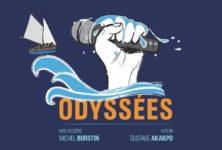 Gagnez 10 X 2 places pour Odyssées le 19 mars au théâtre de L' étoile du nord