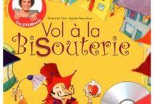 Vol à la bisouterie de Maureen Dor et Agnès Perruchon