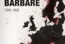 L'europe barbare : Keith Lowe dresse un portrait inédit de l'Europe d'Après-guerre