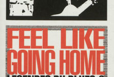 « Feel like going home » de Peter Guralnick : Hello, Satan, I believe it's time to go…