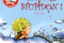 Pauvre Stupidon! de Maureen Dor & Pélagie Lamenthe