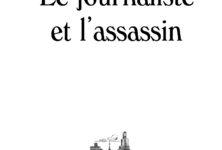 Le journaliste et l'assassin : Janet Malcom au coeur de l'éthique de la presse