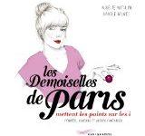 Les Demoiselles de Paris mettent les points sur les i d'Aurélie Antolini