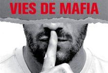 Vies de Mafia de Delphine Saubaber et Henri Haget, quand l'enfer côtoie le paradis…