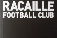 Daniel Riolo, Racaille Football Club