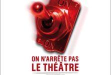 L'étoile du nord «N'arrête pas le théâtre»