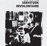 De notre servitude involontaire d'Alain Accardo: «Vive la révolution ! Tout le reste est verbiage de petit bourgeois…»