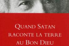 Quand Satan raconte la Terre au Bon Dieu: Mark Twain, l'irrévérencieux.