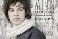 Valentin Marceau, Jeune premier à corde sensible