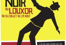 Cycle film Noir au Louxor