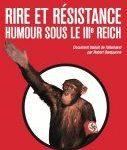 Rudolph Herzog, Rire et Résistance. Humour sous le IIIème Reich