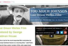 Too much Johnson : un film inédit de Orson Welles retrouvé et en cours de restauration